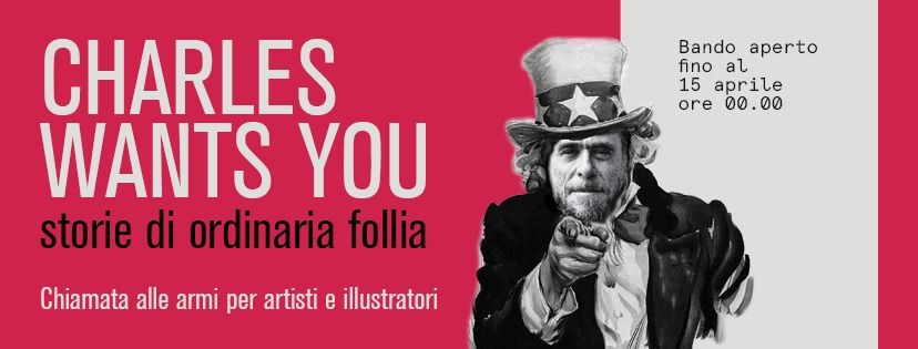 Charles Wants You! Storie Di Ordinaria Follia