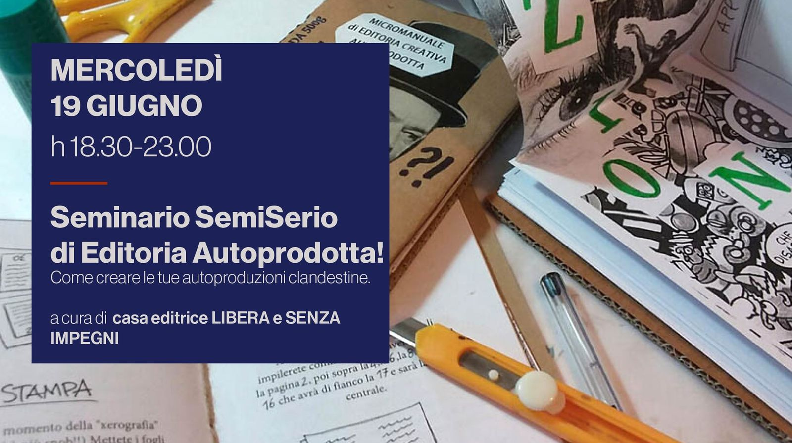Seminario Semiserio di Editoria Autoprodotta!