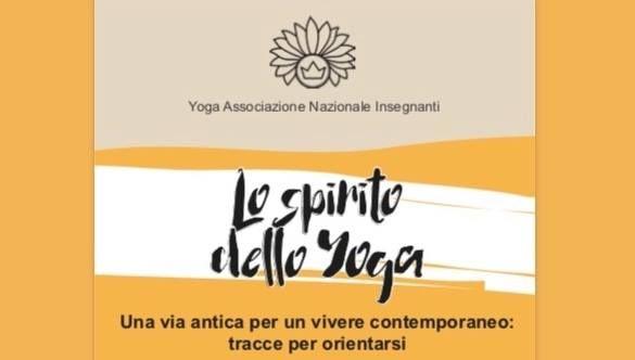 Lo Spirito dello Yoga. Lezioni aperte di Yani Veneto