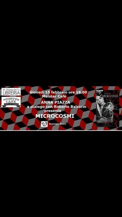 Presentazione del libro 'Microcosmi' di Anna Piazza